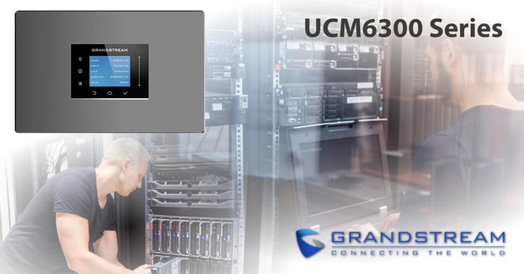 Comparativa Nueva Serie Grandstream UCM6300